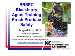 SRSFC Blackberry Agent Training Fresh Produce Safety