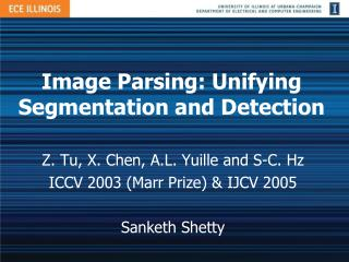 Image Parsing: Unifying Segmentation and Detection