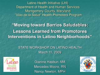 """Moving toward Barrios Saludables:"