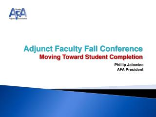 Adjunct Faculty Fall Conference Moving Toward Student Completion