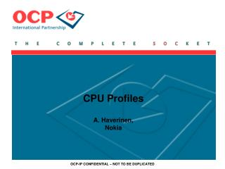 CPU Profiles A. Haverinen, Nokia