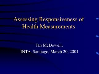 Assessing Responsiveness of Health Measurements