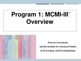 Program 1: MCMI-III Overview