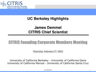 CITRIS Founding Corporate Members Meeting Thursday, February 27, 2003