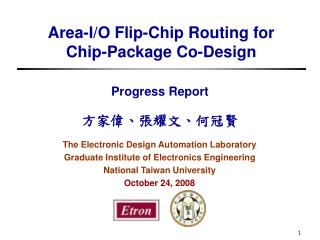 Area-I/O Flip-Chip Routing for      Chip-Package Co-Design