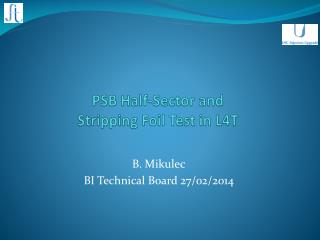 PSB Half-Sector and Stripping Foil Test in L4T