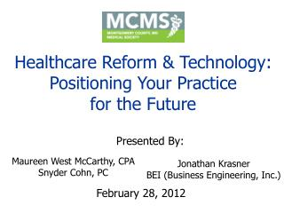 Healthcare Reform & Technology: Positioning Your Practice for the Future