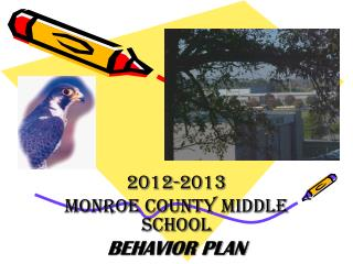 2012-2013  MONROE COUNTY MIDDLE SCHOOL BEHAVIOR PLAN