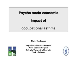 Psycho-socio-economic  impact of  occupational asthma