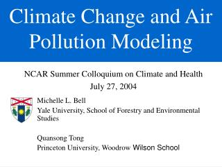 Climate Change and Air Pollution Modeling