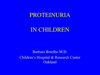 PROTEINURIA IN CHILDREN