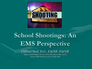 School Shootings: An EMS Perspective