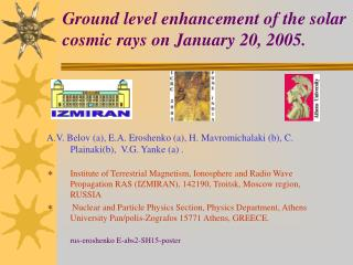 Ground level enhancement of the solar cosmic rays on January 20, 2005.