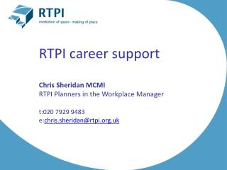 RTPI career support Chris Sheridan MCMI RTPI Planners in the Workplace Manager
