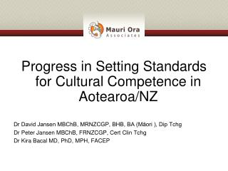 Progress in Setting Standards for Cultural Competence in Aotearoa/NZ
