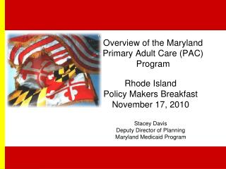 Overview of the Maryland  Primary Adult Care (PAC) Program