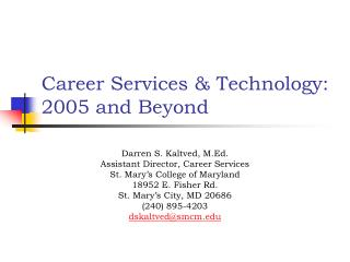 Career Services & Technology: 2005 and Beyond