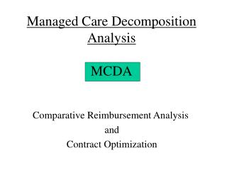 Managed Care Decomposition Analysis MCDA