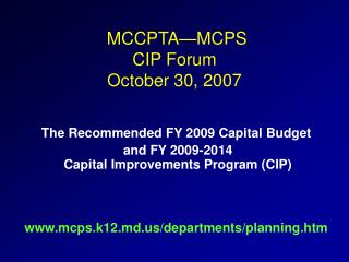 MCCPTA—MCPS CIP Forum October 30, 2007