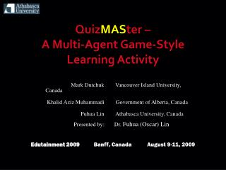 Quiz MAS ter –  A Multi-Agent Game-Style Learning Activity