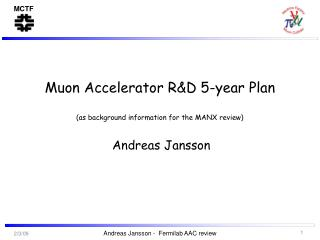 Muon Accelerator R&D 5-year Plan (as background information for the MANX review)