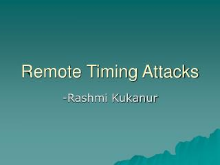 Remote Timing Attacks