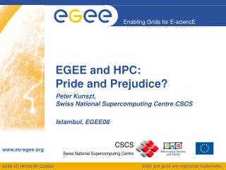 EGEE and HPC: Pride and Prejudice?