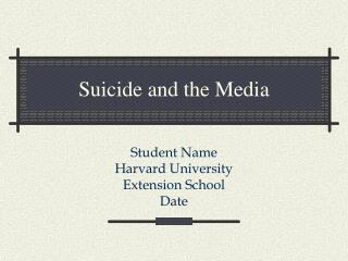 Suicide and the Media
