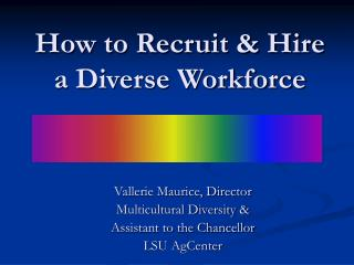 How to Recruit & Hire a Diverse Workforce