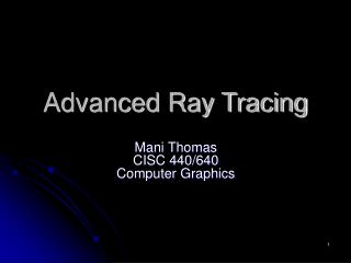 Advanced Ray Tracing