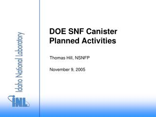 DOE SNF Canister Planned Activities