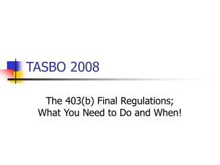TASBO 2008