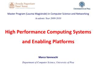 High Performance  Computing Systems and  Enabling Platforms