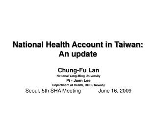 National Health Account in Taiwan: An update