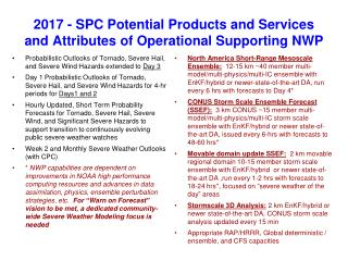 2017 - SPC Potential Products and Services and Attributes of Operational Supporting NWP