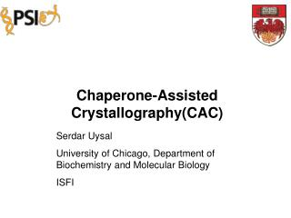 Chaperone-Assisted Crystallography(CAC)