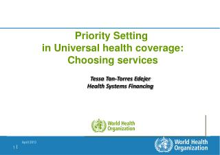Priority Setting  in Universal health coverage: Choosing services