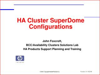 HA Cluster SuperDome Configurations