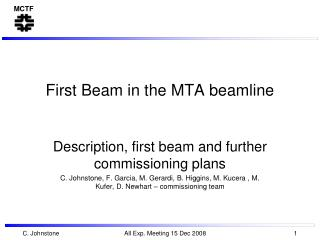 First Beam in the MTA beamline
