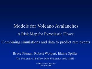 Models for Volcano Avalanches A Risk Map for Pyroclastic Flows: