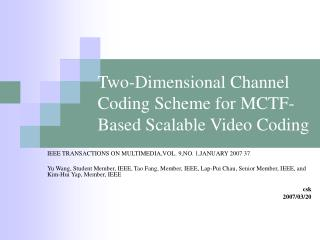 Two-Dimensional Channel Coding Scheme for MCTF-Based Scalable Video Coding