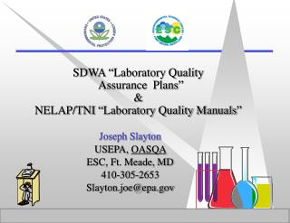 "SDWA ""Laboratory Quality   Assurance  Plans"" & NELAP/TNI ""Laboratory Quality Manuals"""