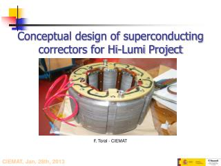 Conceptual design of superconducting correctors for Hi- Lumi  Project