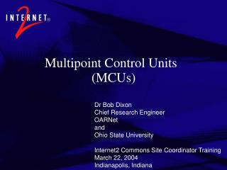 Multipoint Control Units (MCUs)