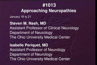 #1013  Approaching Neuropathies