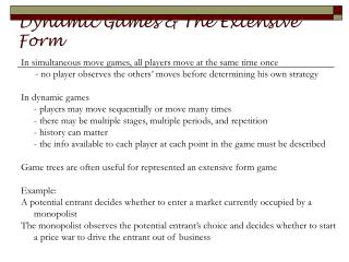 Dynamic Games & The Extensive Form