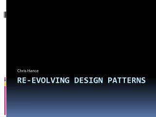 Re-evolving Design Patterns