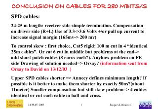 CONCLUSION ON CABLES FOR 280 MBITS/S