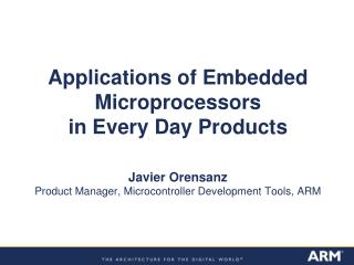 Embedded Processors are Everywhere