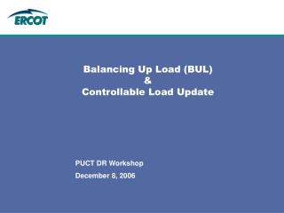 Balancing Up Load (BUL)  &  Controllable Load Update